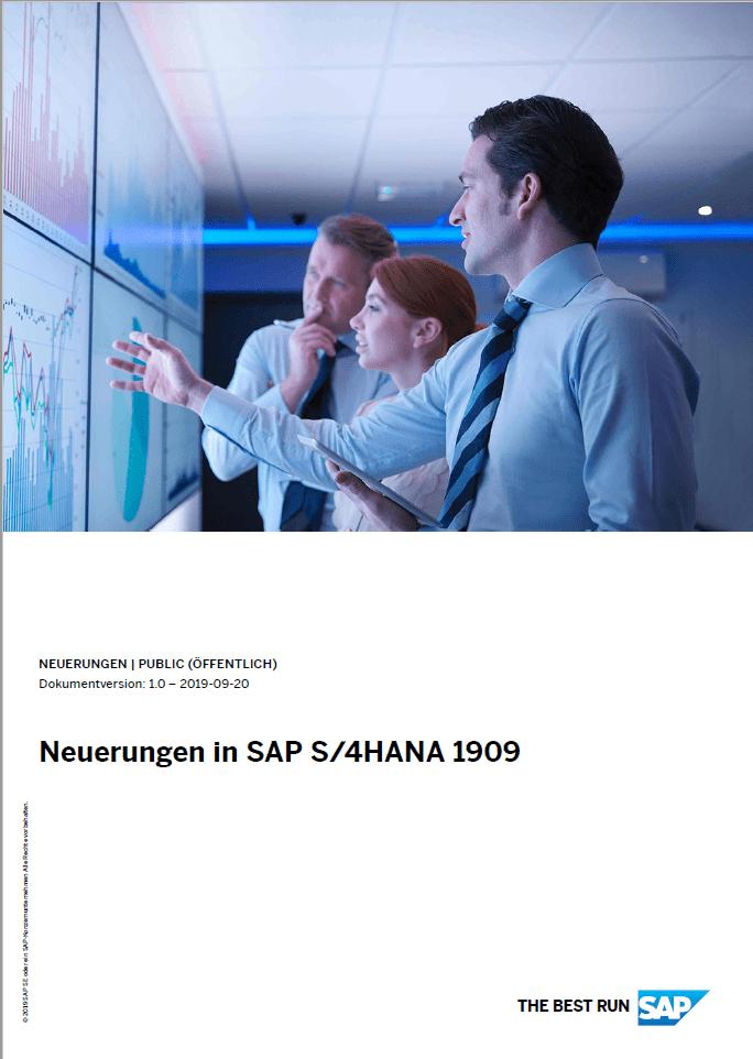 Blog Screen Neuerungen S4HANA 1909 Dokument Neuerungen - SAP S/4HANA 1909 ist da – und das sind die Highlights